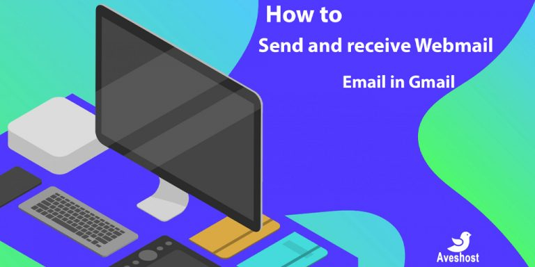 How To Setup Webmail Email Account In Gmail To Send And Receive Emails