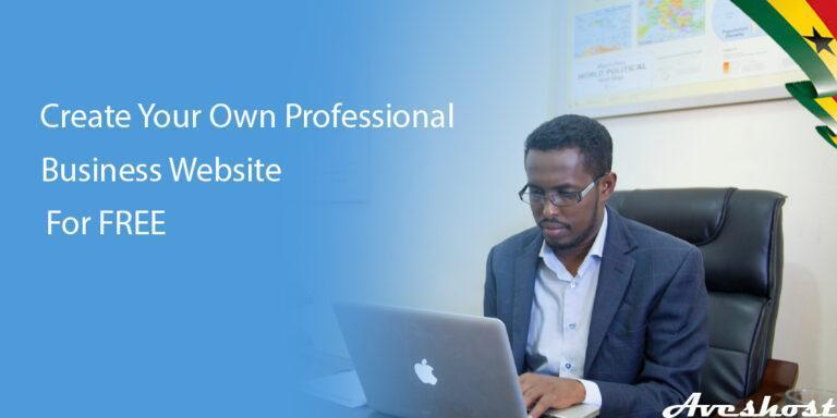 How to Create a Business Website FREE in Ghana