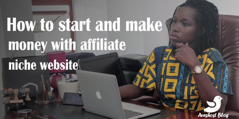 How to Build and Make Money with Affiliate Niche Website